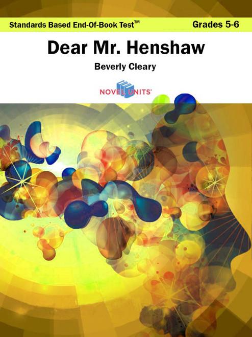 Dear Mr. Henshaw Standards Based End-Of-Book Test