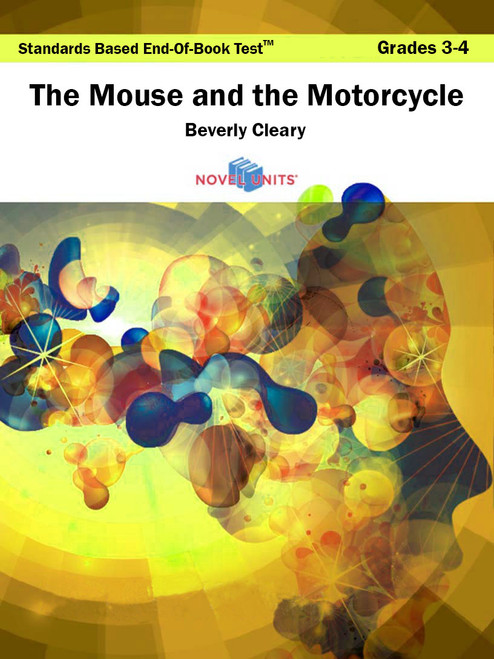 The Mouse And The Motorcycle Standards Based End-Of-Book Test