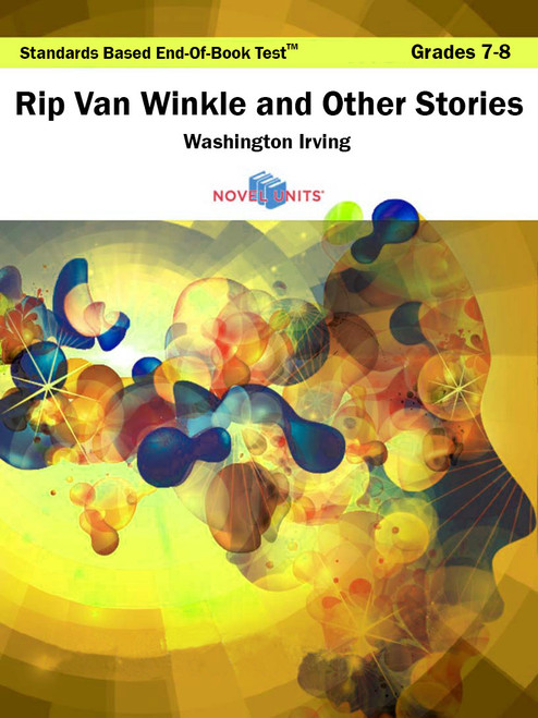 Rip Van Winkle And Other Stories Standards Based End-Of-Book Test