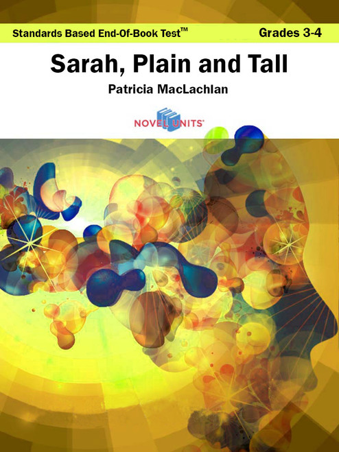 Sarah Plain And Tall Standards Based End-Of-Book Test