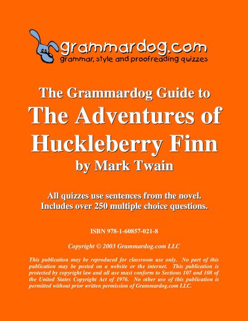 The Adventures of Huckleberry Finn Grammardog Guide