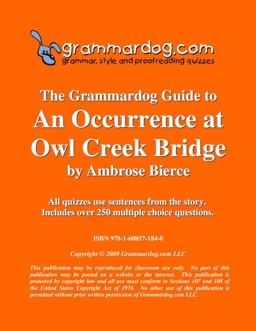 An Occurrence At Owl Creek Bridge Grammardog Guide
