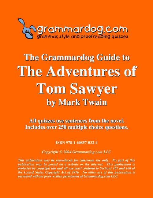 The Adventures Of Tom Sawyer Grammardog Guide