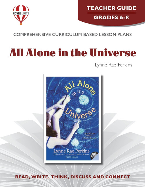All Alone In The Universe Novel Unit Teacher Guide