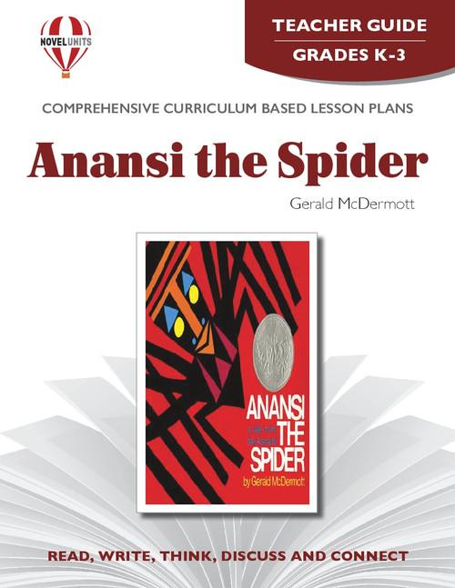 Anansi The Spider Novel Unit Teacher Guide