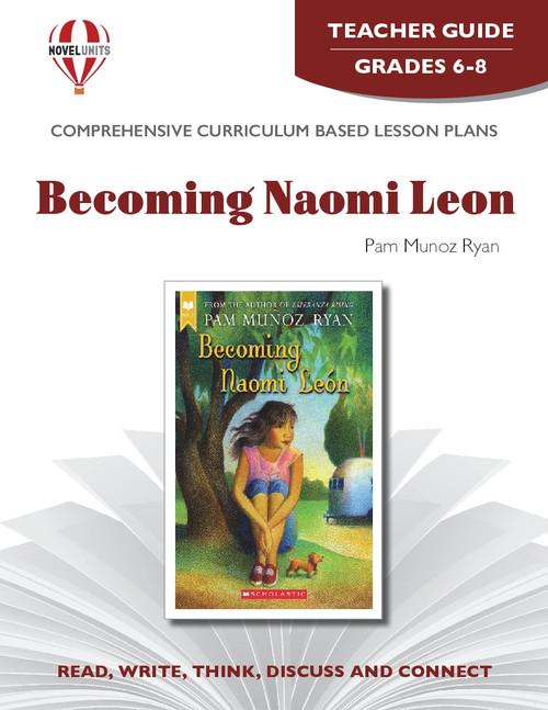Becoming Naomi Leon Novel Unit Teacher Guide