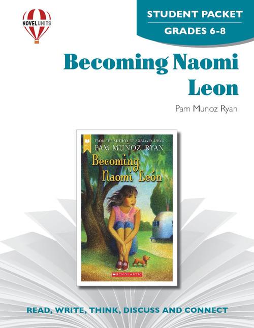 Becoming Naomi Leon Novel Unit Student Packet