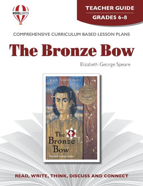 The Bronze Bow Novel Unit Teacher Guide