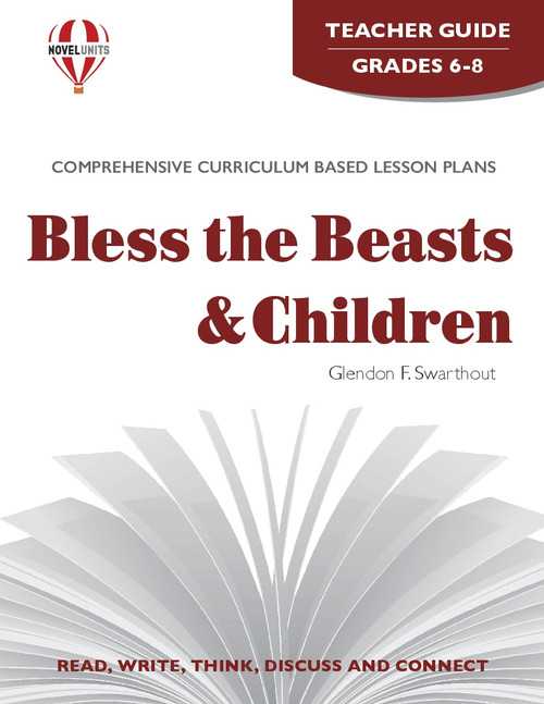 Bless The Beasts And The Children Novel Unit Teacher Guide