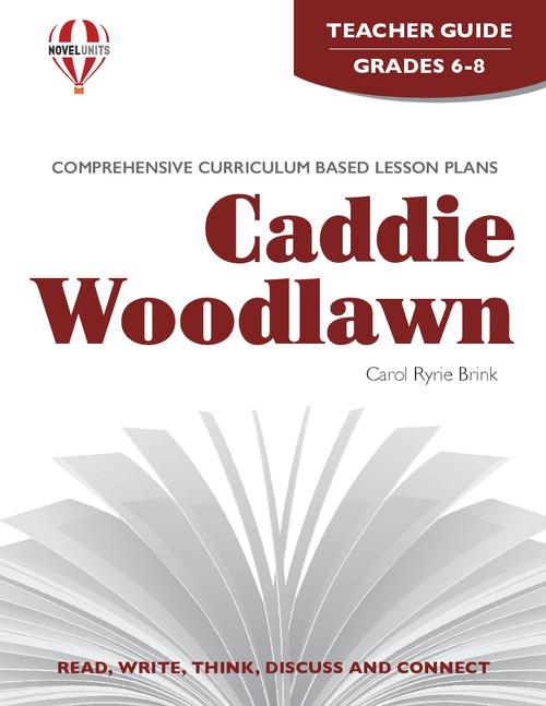 Caddie Woodlawn Novel Unit Teacher Guide