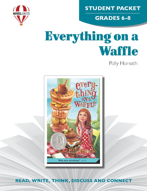 Everything On A Waffle Novel Unit Student Packet