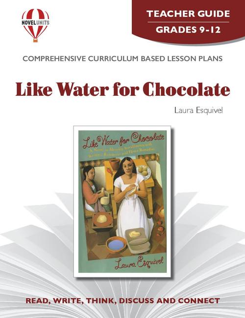 Like Water for Chocolate Novel Unit Teacher Guide
