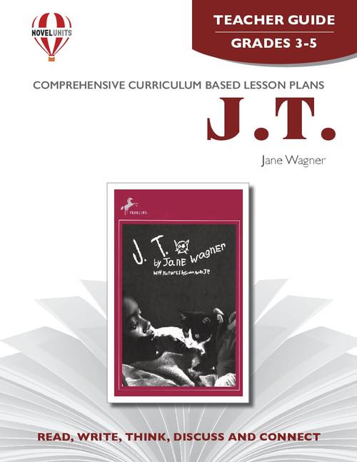 J. T. Novel Unit Teacher Guide