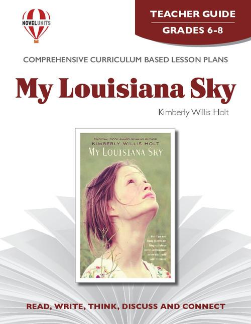 My Louisiana Sky Novel Unit Teacher Guide