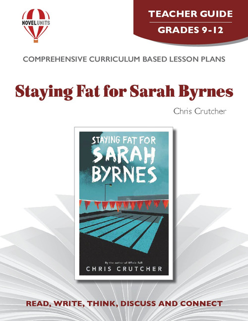 Staying Fat For Sarah Byrnes Novel Unit Teacher Guide
