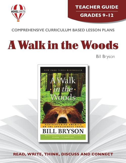 A Walk In The Woods Novel Unit Teacher Guide