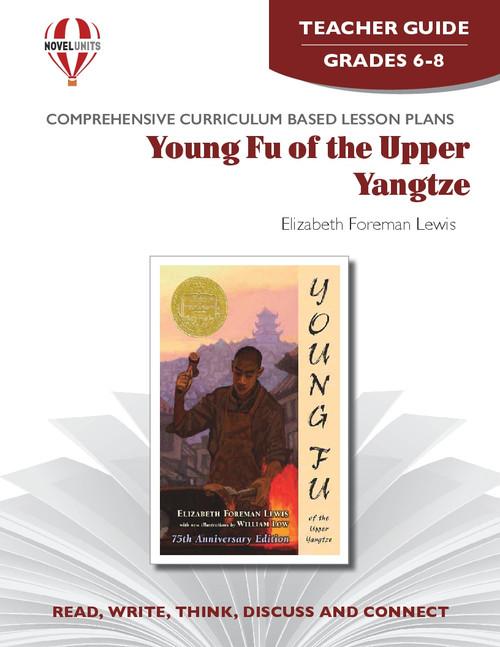 Young Fu Of The Upper Yangtze Novel Unit Teacher Guide PDF Download
