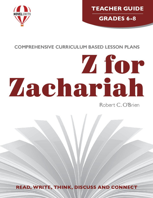 Z For Zachariah Novel Unit Teacher Guide PDF Download