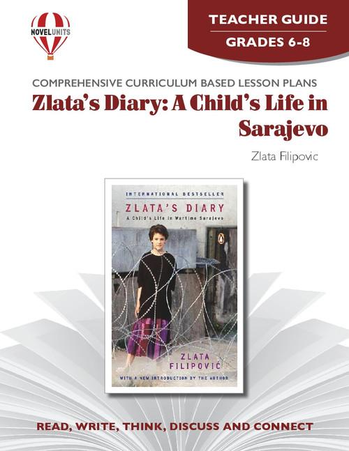 Zlata's Diary: A Child's Life in Sarajevo Novel Unit Teacher Guide