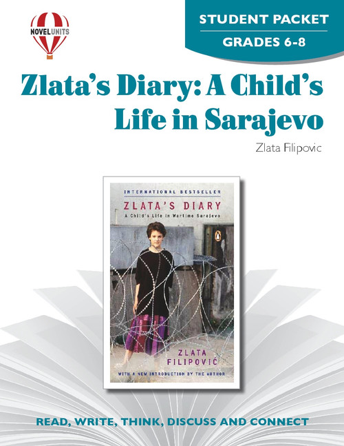 Zlata's Diary: A Child's Life In Sarajevo Novel Unit Student Packet