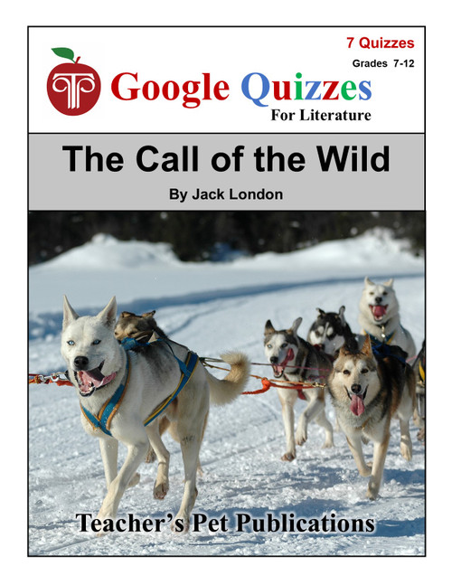 The Call of the Wild Google Forms Quizzes