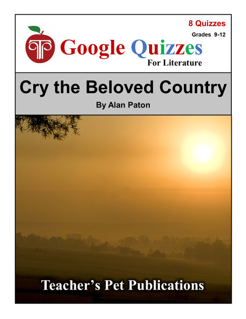 Cry The Beloved Country Google Forms Quizzes