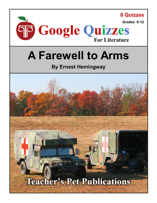 A Farewell to Arms Google Forms Quizzes