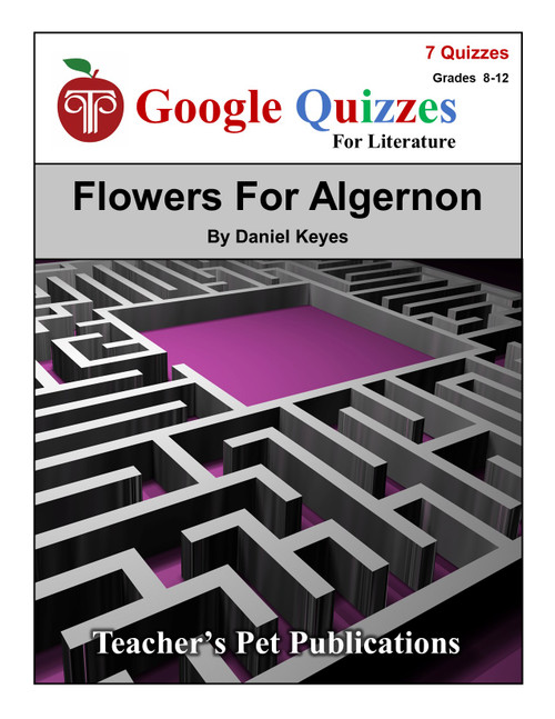 Flowers For Algernon Google Forms Quizzes