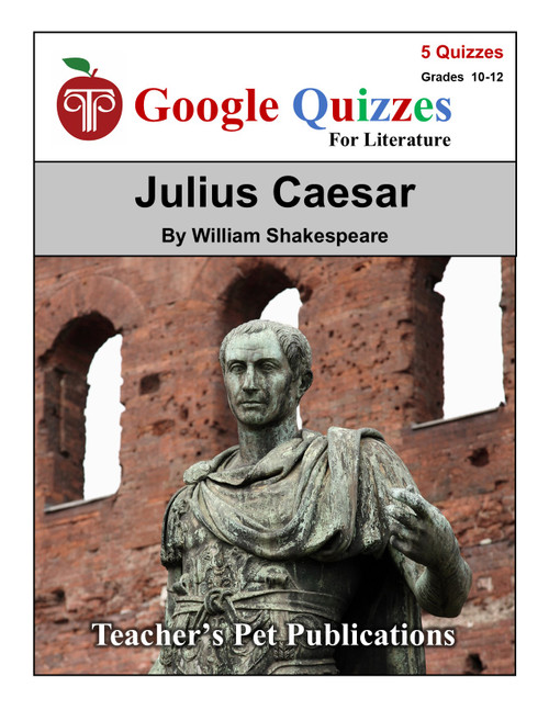Julius Caesar Google Forms Quizzes