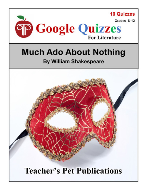 Much Ado About Nothing Google Forms Quizzes
