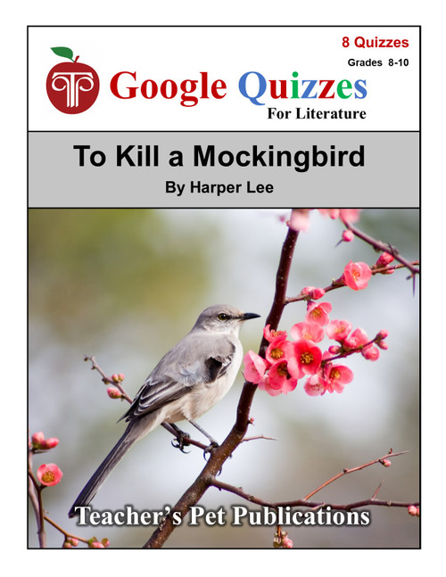 To Kill a Mockingbird Google Forms Quizzes
