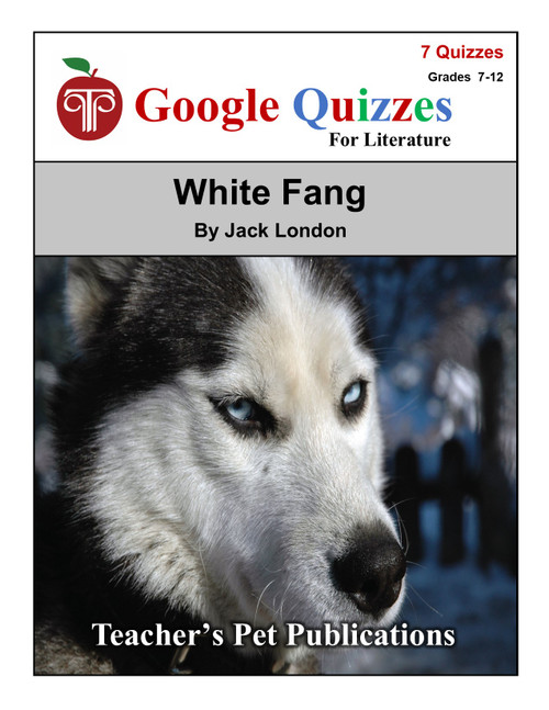 White Fang Google Forms Quizzes