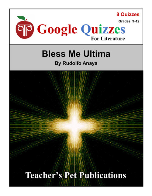 Bless Me Ultima Google Forms Quizzes