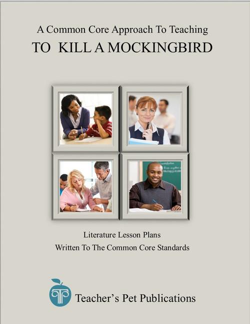 To Kill a Mockingbird: A Common Core Approach