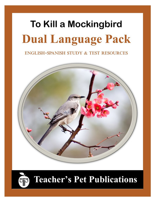 To Kill a Mockingbird Dual Language Pack English-Spanish Novel Study Guide