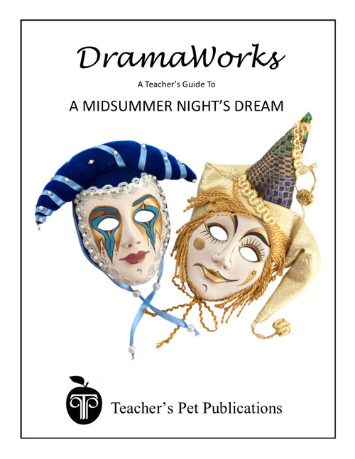A Midsummer Night's Dream DramaWorks Guide