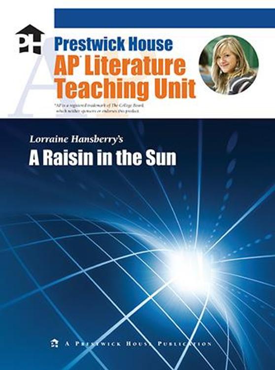 A Raisin in the Sun AP Literature Unit