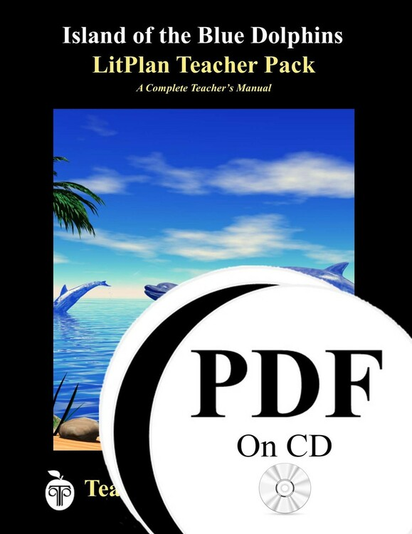 Island of the Blue Dolphins LitPlan Lesson Plans (PDF on CD)