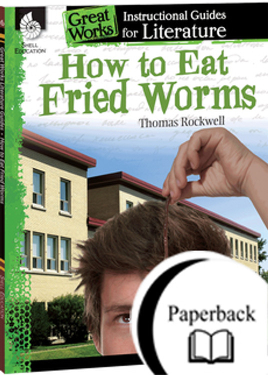 How To Eat Fried Worms: An Instructional Guide for Literature