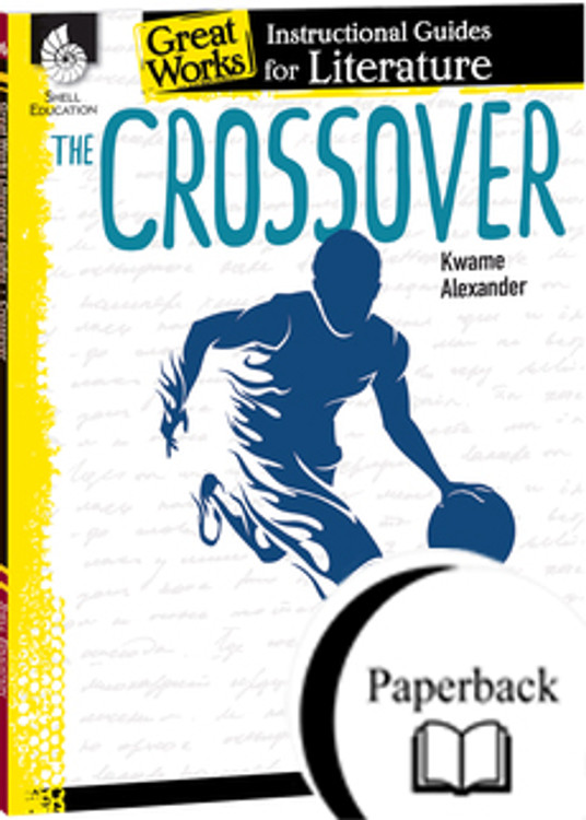 The Crossover: An Instructional Guide for Literature  (Paperback)