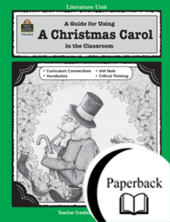 A Guide for Using A Christmas Carol in the Classroom