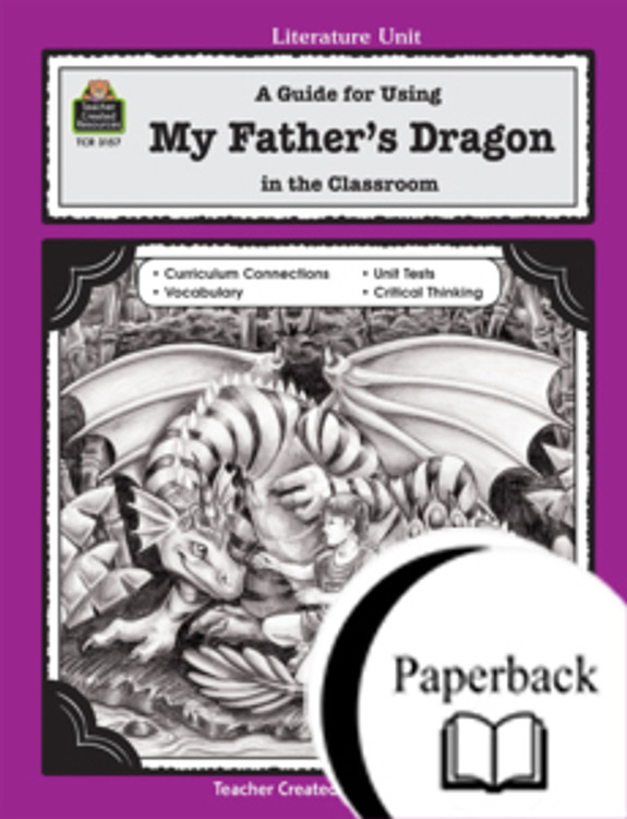 A Guide for Using My Father's Dragon in the Classroom
