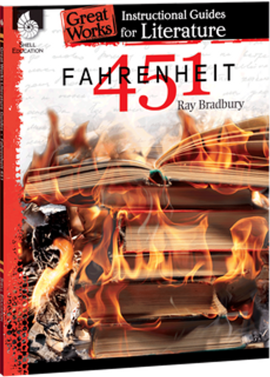 Fahrenheit 451: Great Works Instructional Guide for Literature