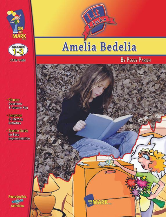 Amelia Bedelia: Lit Links Literature Guide
