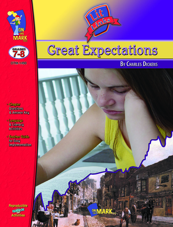 Great Expectations: Lit Links Literature Guide