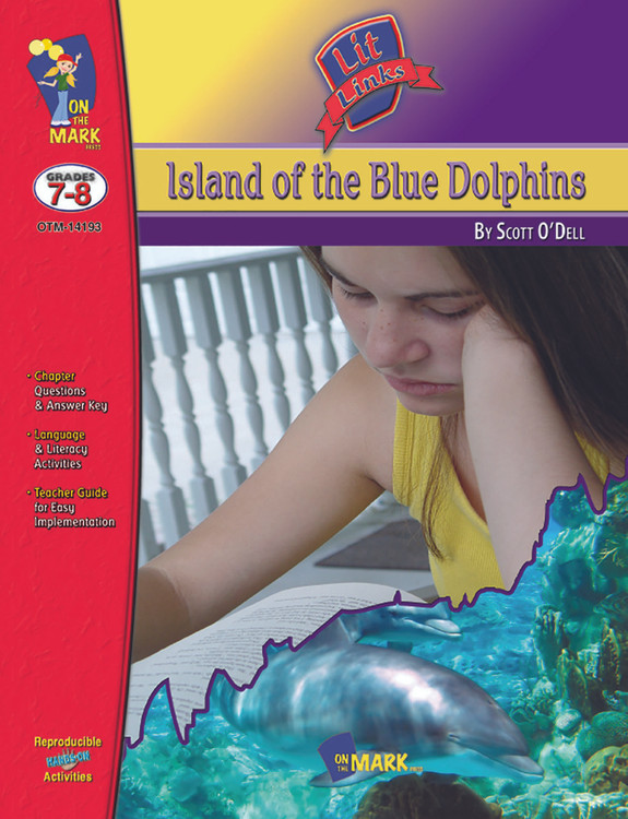Island of the Blue Dolpins: Lit Links Literature Guide