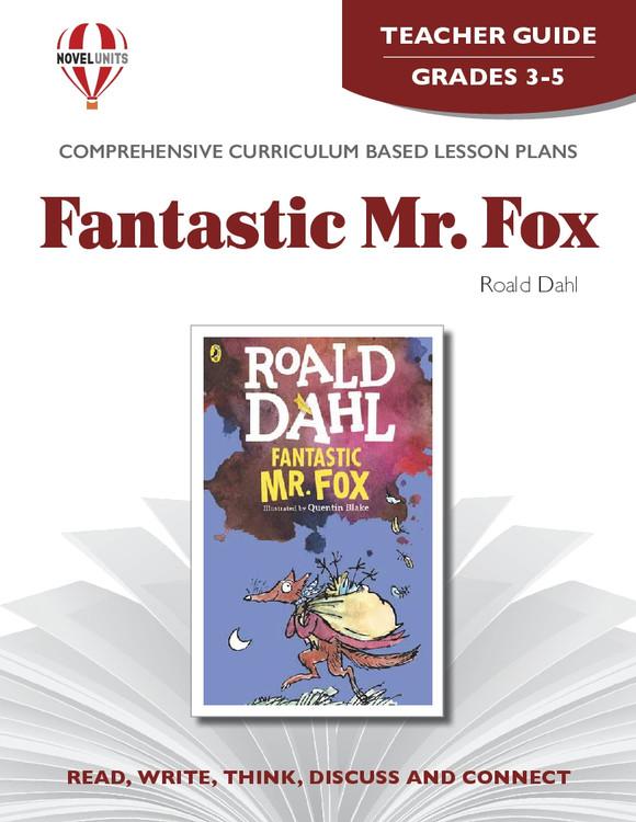 Fantastic Mr Fox Novel Unit Teacher Guide