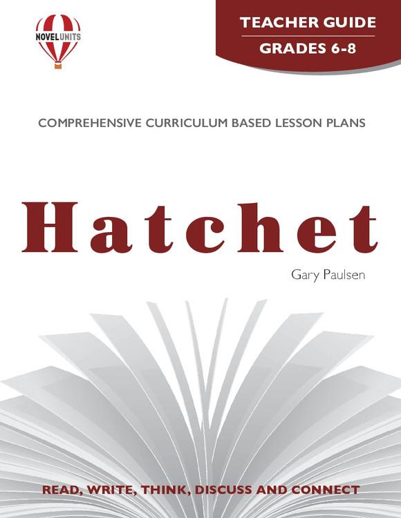 Hatchet Novel Unit Teacher Guide