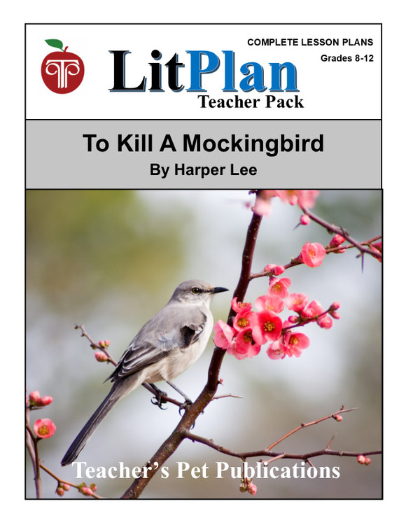 To Kill a Mockingbird LitPlan Lesson Plans (Download)
