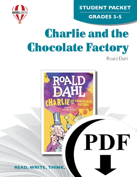 Charlie And The Chocolate Factory Novel Unit Student Packet
